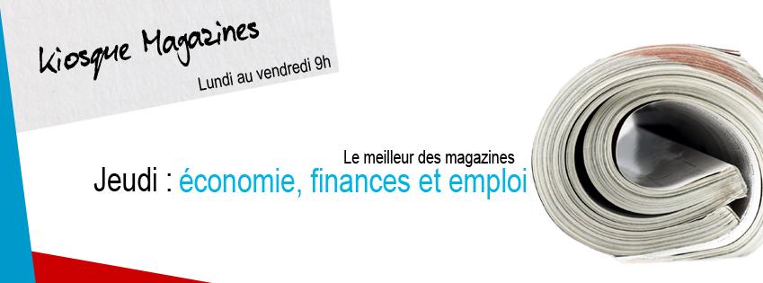KIOSQUE MAGAZINES | Économie, finances et emploi