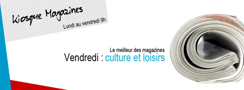 KIOSQUE MAGAZINES | Culture et Loisirs